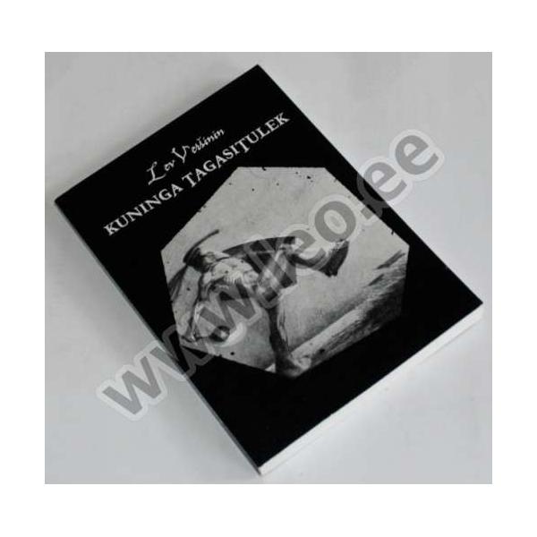109bfa434f4 Lev Veršinin - KUNINGA TAGASITULEK - Salasõna 2002 - www.leo.ee