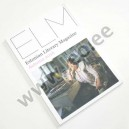 ELM. ESTONIAN LITERARY MAGAZINE. AUTUMN 2016. (No 43) - Estonian Institute 2016