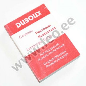 M. ja J.-B. Duboux jt. - ENGLISH-RUSSIAN AND RUSSIAN-ENGLISH RESTAURANT LANGUAGE GUIDE - Duboux (Moskva) 2000