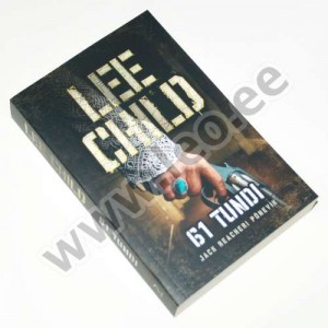 Lee Child - 61 TUNDI - Jack Reacheri põnevik, Varrak 2019